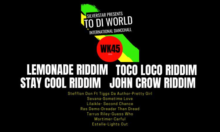 WK45 Fresh Reggae Dancehall Podcast