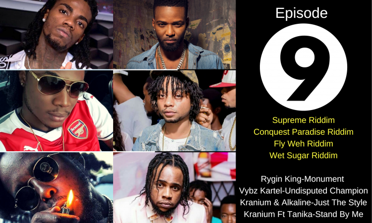 Episode 9 Fresh Reggae Dancehall Podcast 2019